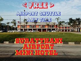 Suratthani Airport Mini Hotel photos Exterior