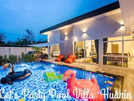 Let'S Party Pool Villa Huahin photos Exterior