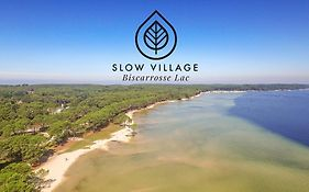 Slow Village Biscarrosse
