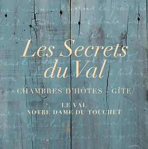 Les Secrets Du Val photos Exterior