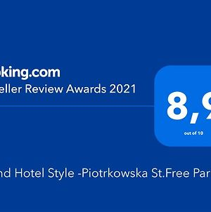 Grand Hotel Style -Piotrkowska St.Free Parking photos Exterior