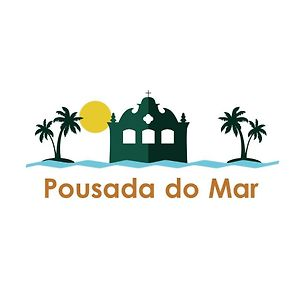 Pousada Do Mar photos Exterior