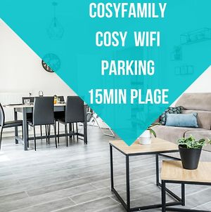 Cosyfamily -Cosy Confort -Wifi- Neuf-Famille -15Min Plage - Cohoteconciergerie photos Exterior