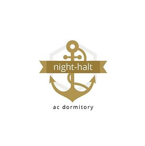 Night Halt Dormitory photos Exterior