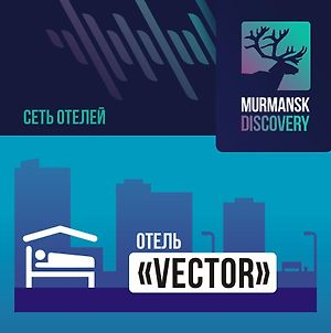 Murmansk Discovery - Hotel Vector photos Exterior