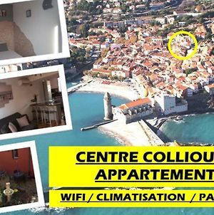 Appartement Centre Collioure Patio Wifi Clim photos Exterior